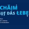 Ausstellung: L'Chaim - Auf das Leben!