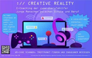Creative Reality - Ein E-Coaching Projekt mit der Jugendberufshilfe