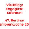 Aufruf zur Beteiligung an der Wanderausstellung der 47. Berliner Seniorenwoche
